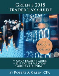 Green's 2018 Trader Tax Guide (Paperback & Download)